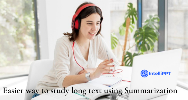 Easier way to study long text using summarization